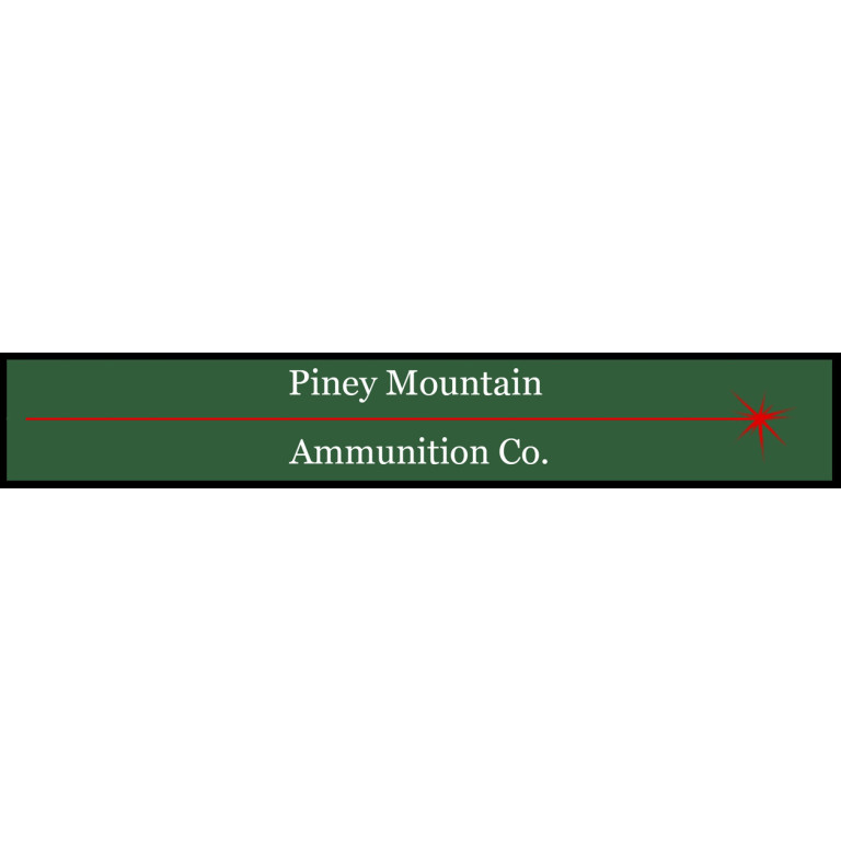 Piney Mountain Ammunition...